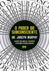 O poder do subconsciente   Joseph Murphy - Capa